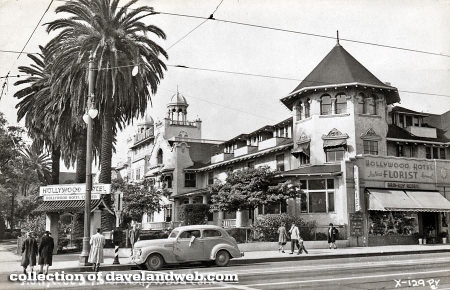 Hollywood Hotel Corner Of Hollywood Blvd Highland Ave Hollywood